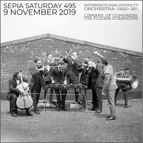 Sepia Saturday Header 495 (9 Nov 2019) International Nevelty Orchestra
